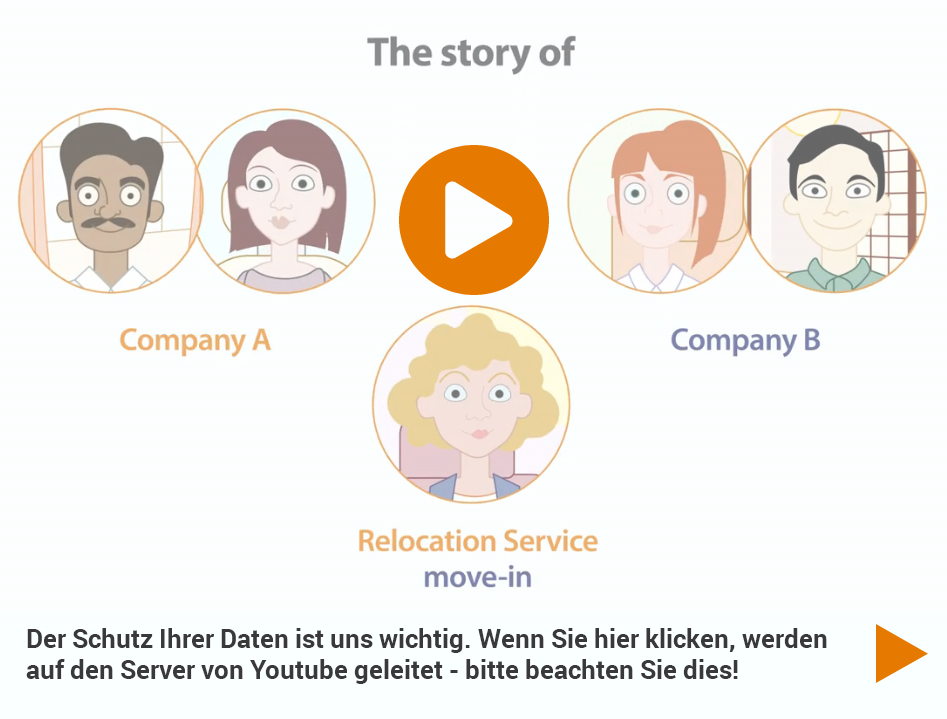 Relocating to Germany? Relocating means a lot more than just starting a new job. Relocation Service move-in offers customized and individual support to deal with the large and small problems of daily life associated with a move to a foreign city. Watch the short movie to find out more!